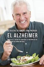 41 Recetas de Comidas Para Prevenir El Alzheimer: Reduzca El Riesgo de Contraer