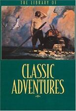 The Library of Classic Adventure Stories by Running Press Staff (2000, Hardcover
