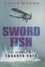 Swordfish: The Story of..Taranto Raid by Wragg (Fairey Swordfish Torpedo Bomber)