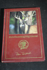 Bowhunting Big Game [Hunter's Information Series]  by Dan Dietrich,