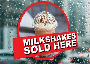 Milkshakes Sold Here Sign Business Large Self Adhesive Window Shop Sign 3215
