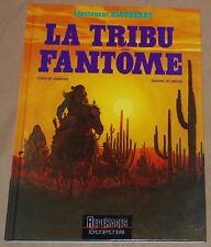 BLUEBERRY -23- / La tribut fantôme / RE 1992 / Comme Neuf
