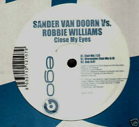 "Pet Shop Boys 12"" Vinyl Sander van Doorn VS Robbie Williams Close my eyes ITA"