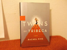 The Twins of Tribeca : A Novel by Rachel Pine (2005, Hardcover)....FIRST EDITION