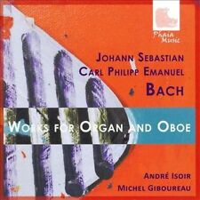 Works for Organ & Oboe 2012 by J.S Bach; C.P.E. Bach; Andre Isoir; Michel Gibour