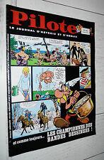 PILOTE EO N°470 07/11 1968 PILOTORAMA GUERRE 14/18 GOTLIB ASTERIX GEBE BLUEBERRY