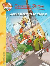 GERONIMO STILTON 53 Agent secret zéro zéro K livre jeunesse
