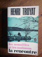Henri Toyat : La rencontre / Le livre de Poche, 1972