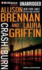 Crash and Burn  Moreno & Hart Mysteries  2014 by Brennan, Allison; Gr 1480587117