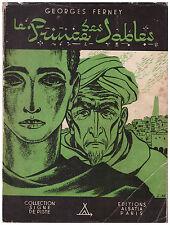 FERNEY Georges - LE PRINCE DES SABLES - 1949