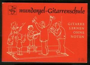 Herbert Schmidtt  -  Mundorgel-Gitarrenschule  - Gitarre lernen ohne Noten