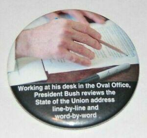 2004 GEORGE W. BUSH STATE UNION campaign pin pinback button political president