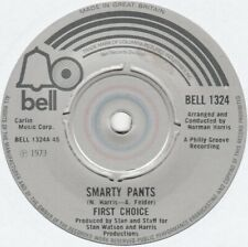"""FIRST CHOICE - Smarty Pants - 7"""" vinyl - Disc: VERY GOOD"""