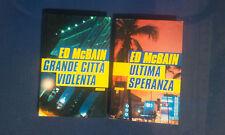 Due romanzi di Ed McBain-Grande città violenta-Ultima speranza-Occasione!-
