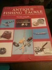The Collector'S Guide To Antique Fishing Tackle - Silvio Calabi