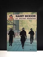 HARRY DICKSON - LES SPECTRES BOURREAUX - ZANON / VANDERHAEGHE - E.O. 1988