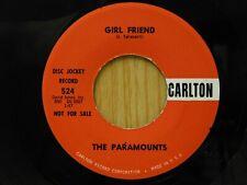 Paramounts 45 Girl Friend bw Trying on Carlton