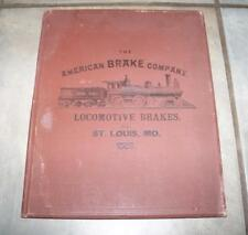 1887 AMERICAN BRAKE COMPANY LOCOMOTIVE CATALOG FIRST EDITION PRINTING PLATES