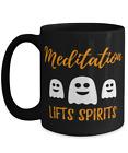 Meditation Lifts Spirits Coffee Mug Funny Yoga Halloween Gift