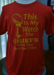 """This Is My Watch The Chiefs Win The Super Bowl T Shirt LARGE 43"""" Kansas City"""