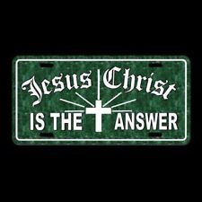 Religious Jesus Christ Is The Answer License Plate novelty Christian spiritual