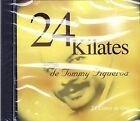 TOMMY FIGUEROA - 24 KILATES EXITOS - CD