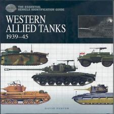 The Essential Vehicle Identification Guide: Western Allied Tanks, 1939-