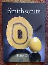 Smithsonite: Think Zinc, Min. Mono. No.13, 2010, Lithographie, New