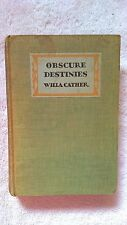 Obscure Destinies First Edition - Willa Cather