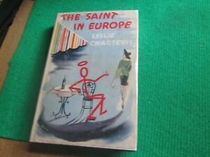 THE SAINT IN EUROPE (LESLIE CHARTERIS) 1ST EDITION