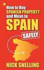 (sehr gut) - so kaufen Sie spanische Eigentum und Umzug nach Spanien... sicher (Taschenbuch)