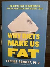 LIKE NEW Why Diets Make Us Fat - Sandra Aamodt (Hardcover, 2016) 2189