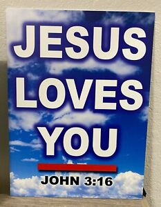 "Jesus Saves Loves You 3:16 - 3MM PVC Sign Outdoor / Indoor 12""x16"""
