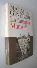 LA FAMIGLIA MANZONI   NATALIA GINZBURG    1983 1° EDIZ.