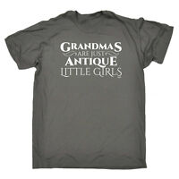 Funny Novelty T-Shirt Mens tee TShirt - Grandmas Are Just Antique Little Girls