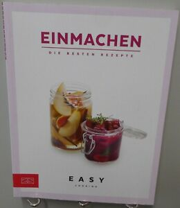 Einmachen Kochbuch Die besten Rezepte Fruchtig Süß Herzhaft Pikant Lecker T76