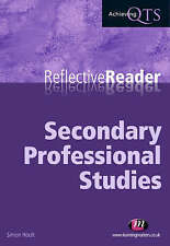 Reflective Reader: Secondary Professional Studies (Achieving QTS)-ExLibrary