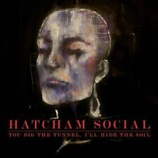 Hatcham Social - You Dig The Tunnel I'll Hide The Soil (NEW CD 2009)