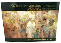 BOOK OF MORMON PAINTINGS OF MINERVA TEICHERT By John W. Welch & Doris R. Dant