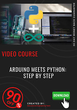 Arduino meets Python: Step by Step 2020 video course training tutorial