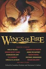 Wings of Fire by Holly Black, Orson Scott Card, George R. R. Martin and Anne...