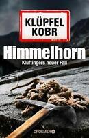 Himmelhorn von Michael Kobr und Volker Klüpfel (2016, Gebundene Ausgabe)