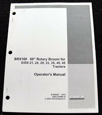 """CASE IH D DX 21 24 29 33 35 40 TRACTOR BRX160 60"""" ROTARY BROOM OPERATORS MANUAL"""