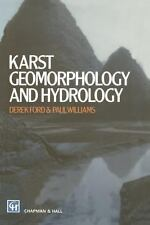 Karst Geomorphology and Hydrology by D. C. Ford and P. W. Williams (2012,...