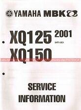 YAMAHA / MBK XQ125 XQ150 XQ 125 150 2001 ( 5HT1-SE1 ) : Service Information