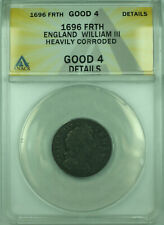 1696 FRTH England ANACS G-4 Details Heavily Corroded 1 Farthing Coin KM#483