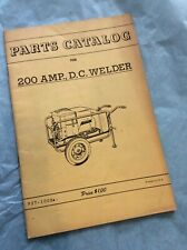 Onan 200 Amp. D.C. Welder Parts Catalog Pamphlet Guide Booklet Book Shop Service