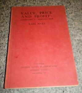 Value, Price and Profit Addressed To Working Men by Karl Mark 1931 Hardback Book