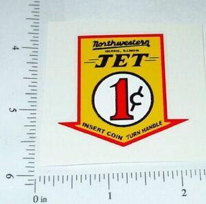 Northwestern 1 Cent Jet Vend Machine Sticker V-43