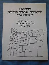 Oregon Genealogical Society Lane County Vol 34 No Fall 1996 See Table of Content